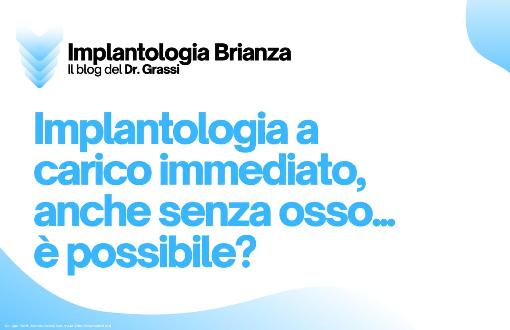 Implantologia a carico immediato - Monza e Brianza