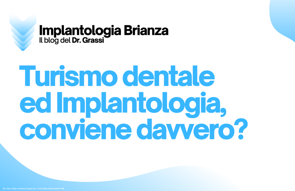 Turismo dentale ed Implantologia, conviene davvero?